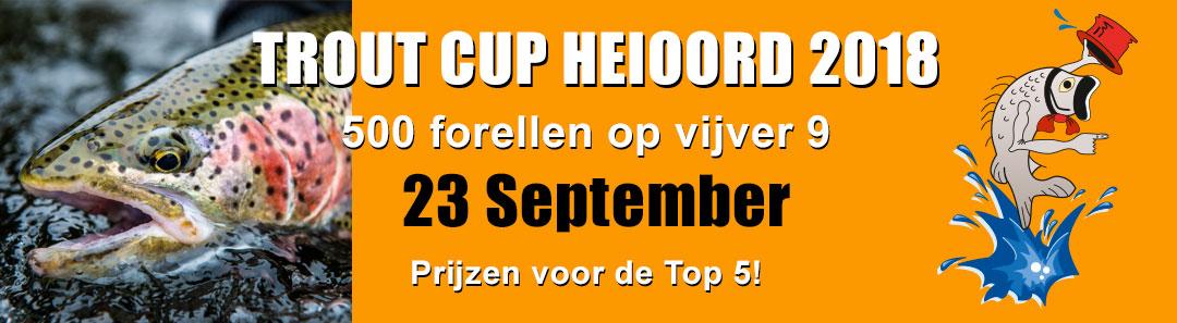 Trout Cup Heioord 2018 op 23 september met uitzet 500 forellen
