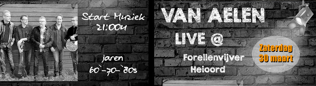 Van Aelen Live at Heioord